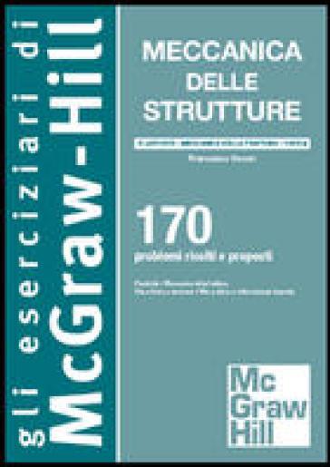 Meccanica delle strutture. Plasticità - Francesco Cesari |