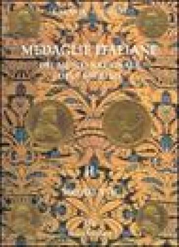 Medaglie italiane del Museo nazionale del Bargello. 2.Secolo XVII - Fiorenza Vannel |