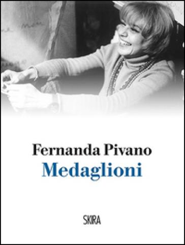 Medaglioni - Fernanda Pivano |