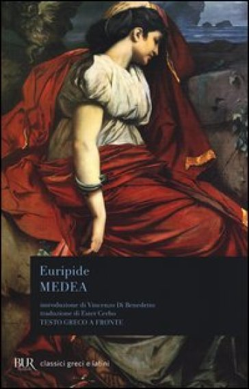 Medea. Testo greco a fronte - Euripide |