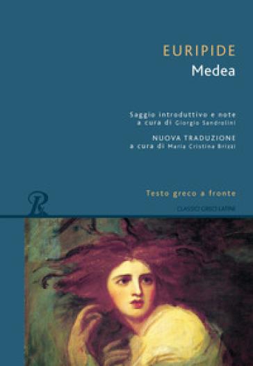 Medea. Testo greco a fronte. Ediz. integrale - Euripide |