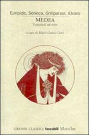 Medea. Variazioni sul mito - Maria Grazia Ciani | Rochesterscifianimecon.com