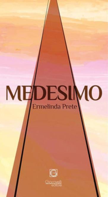 Medesimo-Sole - Ermelinda Prete  