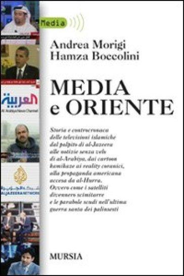 Media e Oriente - Andrea Morigi |