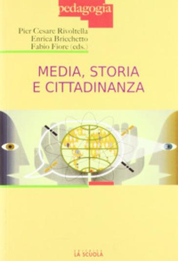 Media, storia e cittadinanza - P. C. Rivoltella |