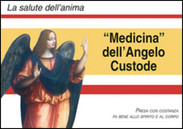 Medicina degli angeli custodi -  pdf epub