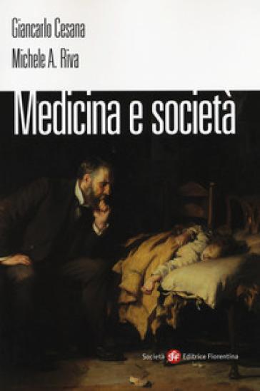 Medicina e società - Giancarlo Cesana  