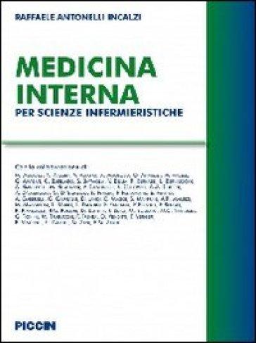 Medicina interna. Per scienze infermieristiche - Raffaele Antonelli Incalzi pdf epub