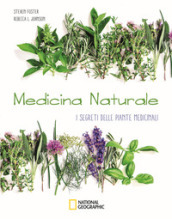 Medicina naturale. I segreti delle piante medicinali