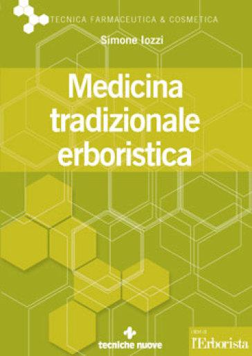 Medicina tradizionale erboristica - Simone Iozzi |