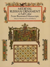 Medieval Russian Ornament in Full Color