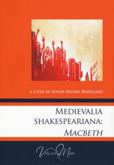 Medievalia shakespeariana: Macbeth - M. S. Barillari |