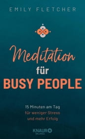 Meditation für Busy People