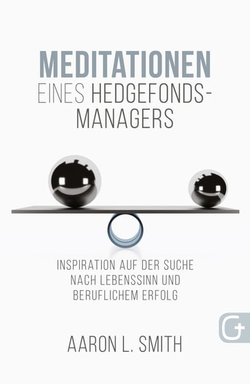 Meditationen eines Hedgefonds-Managers