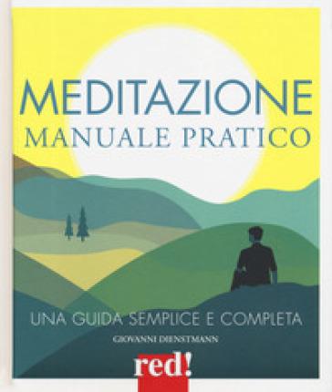 Meditazione. Manuale pratico - Giovanni Dienstmann pdf epub