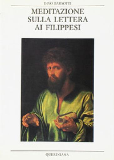 Meditazione sulla Lettera ai Filippesi - Divo Barsotti | Ericsfund.org
