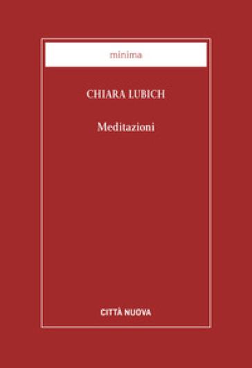 Meditazioni - Chiara Lubich | Jonathanterrington.com