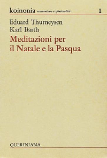 Meditazioni per il Natale e per la Pasqua - Karl Barth | Kritjur.org
