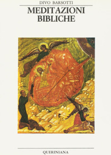 Meditazioni bibliche divo barsotti libro mondadori store - Divo barsotti meditazioni ...