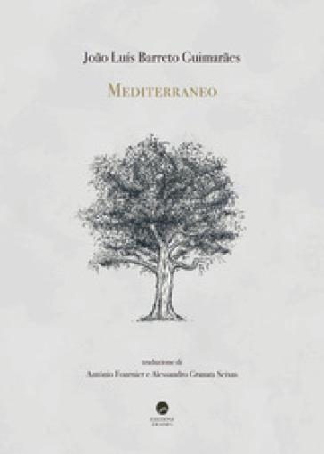 Mediterraneo - Joao Luis Barreto Guimaraes | Kritjur.org