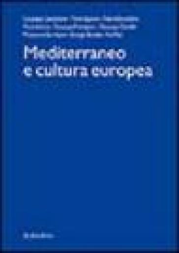 Mediterraneo e cultura europea