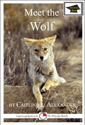 Meet the Wolf: Educational Version