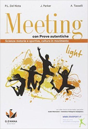 Meeting light con prove autentiche. Per la Scuola media. Con e-book. Con espansione online - P. Luigi Del Nista   Rochesterscifianimecon.com