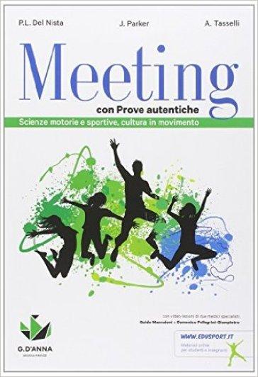 Meeting con prove autentiche. Per la Scuola media. Con e-book. Con espansione online - P. Luigi Del Nista   Rochesterscifianimecon.com