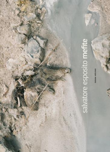 Mefite - Salvatore Esposito |