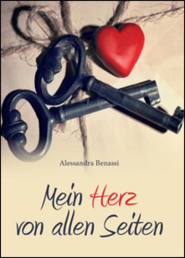 Mein herz von allen Seiten - Alessandra Benassi |