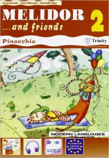 Melidor and friends. Per la 2ª classe elementare. Con espansione online - Elena Brioschi |