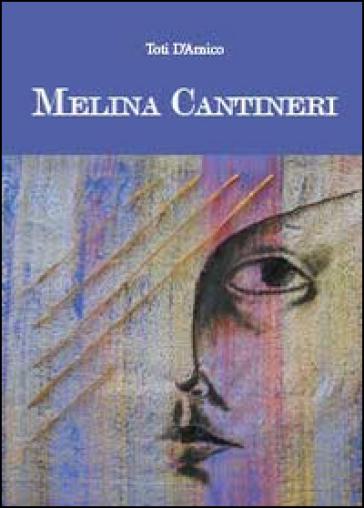Melina Cantineri - Toti D'Amico |