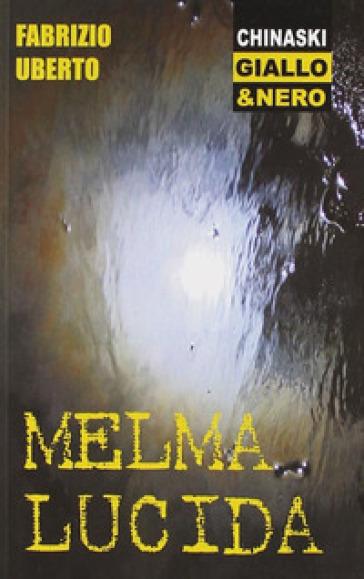 Melma lucida - Fabrizio Uberto  