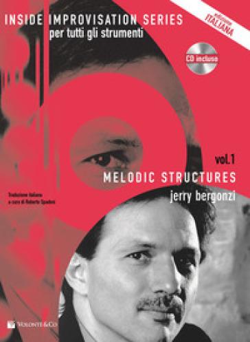 Melodic structures. Per tutti gli strumenti. Con CD Audio - Jerry Bergonzi | Jonathanterrington.com