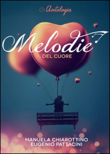 Melodie del cuore - Manuela Chiarottino |