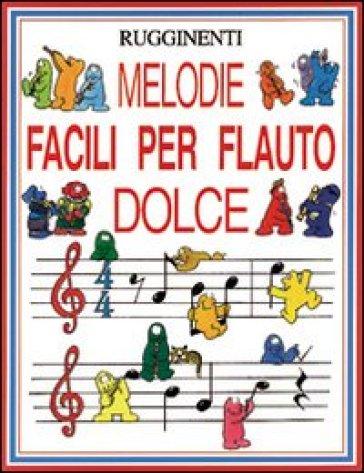 Melodie facili per flauto dolce - Phillip Hawthorn | Rochesterscifianimecon.com