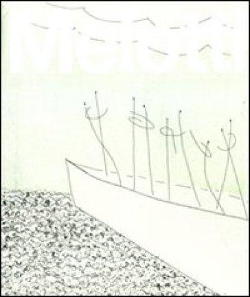Melotti: Catalogo generale della grafica. Incisioni, volumi e cartelle (1969-1986)-Catalogo generale della grafica. Esemplari unici (1969-1986). Ediz. illustrata - Sergio Risaliti   Rochesterscifianimecon.com