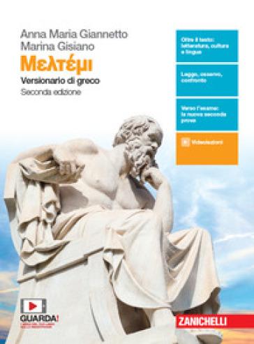 Meltemi. Versionario di greco. Per il Liceo classico. Con e-book - Anna Maria Giannetto | Rochesterscifianimecon.com