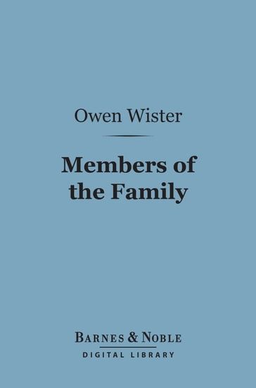 Members of the Family (Barnes & Noble Digital Library)