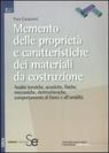 Memento delle proprietà e caratteristiche dei materiali da costruzione - Yves Couasnet  