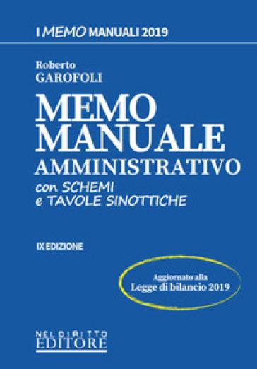 Memo manuale amministrativo. Con schemi e tavole sinottiche - Roberto Garofoli   Thecosgala.com
