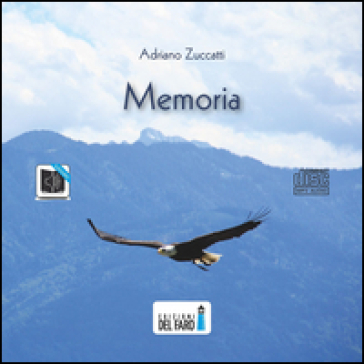 Memoria. Audiolibro. CD Audio formato MP3 - Adriano Zuccatti |
