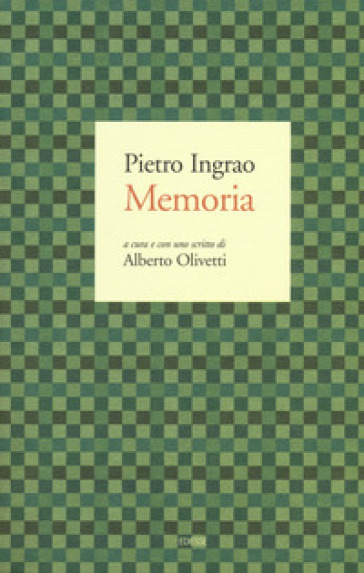 Memoria - Pietro Ingrao | Rochesterscifianimecon.com