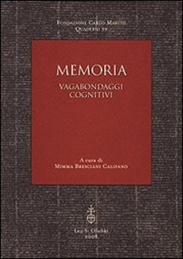 Memoria. Vagabondaggi cognitivi - M. Bresciani Califano |