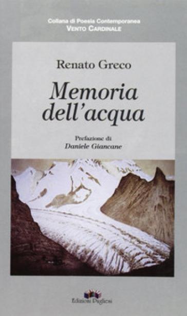 Memoria dell'acqua - Renato Greco |