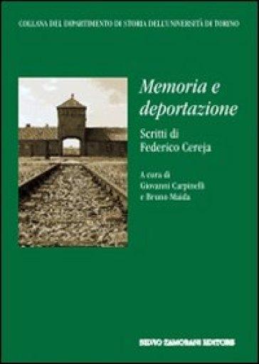 Memoria e deportazione - Federico Cereja  