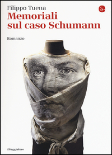 Memoriali sul caso Schumann - Filippo Tuena |