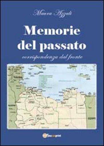 Memorie del passato - Maura Azzali | Kritjur.org