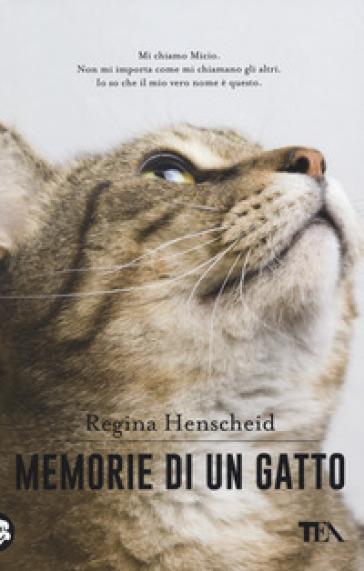 Memorie di un gatto - Regina Henscheid | Ericsfund.org