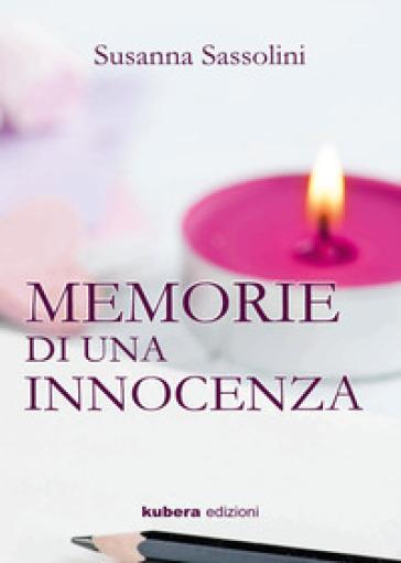 Memorie di un'innocenza - susanna sassolini   Rochesterscifianimecon.com